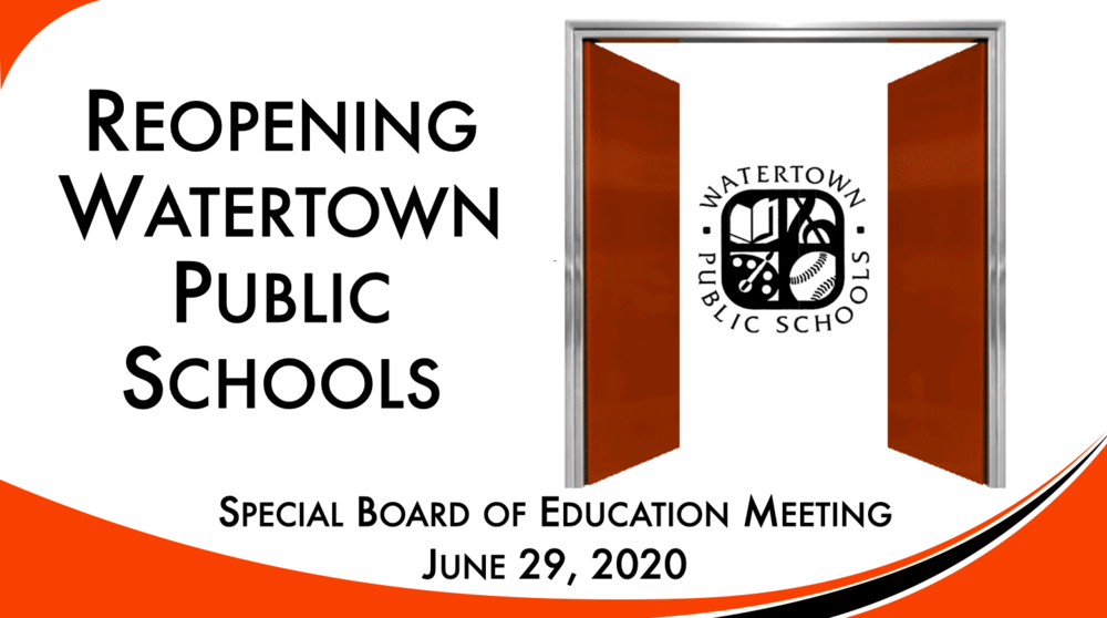 ReOpening Watertown Public Schools