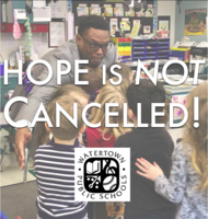 Hope is Not Cancelled: Superintendent's Message to Faculty & Staff