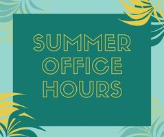 Polk Main Office Summer Schedule