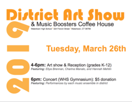 District Art Show & Music Boosters Coffee House 3/26/2019