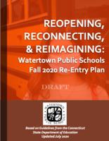 Reopening, Reconnecting & Reimagining: Watertown's Fall 2020 Re-Entry Plan