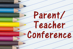 Parent-Teacher Conferences. Oct 29, Nov 7 & 13